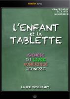 ebook | L'enfant et la tablette, genèse du livre jeunesse numérique – LaureDeschamps | Fatioua Veille Documentaire | Scoop.it
