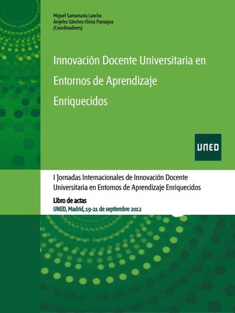Innovación Docente Universitaria en Entornos de Aprendizaje Enriquecidos. Ebook descarga gratuita. #elearning | Didactics and Technology in Education | Scoop.it