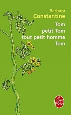 Tom, petit Tom, tout petit homme, Tom - Barbara Constantine | Proposition de lecture | Scoop.it