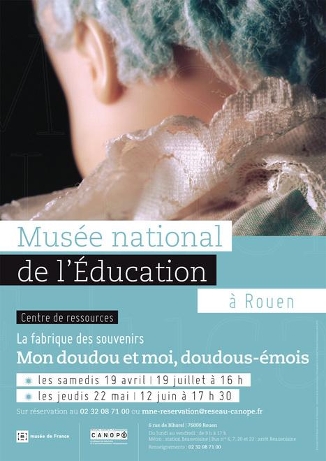 La Fabrique des savoirs : mon doudou et moi, doudous-émois Sam 19 avril 16h   Actualités du Musée national de l'Education (Munaé)   Scoop.it