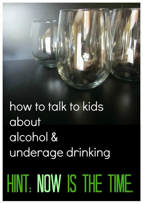 how to talk to kids about alcohol and underage drinking - teach mama | natasha year 9 journal | Scoop.it