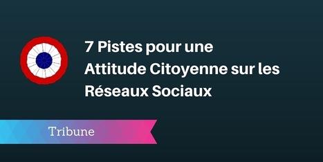 ▶ 7 Pistes pour une Attitude Citoyenne sur les Réseaux Sociaux | Marketing & Hôpital | Scoop.it
