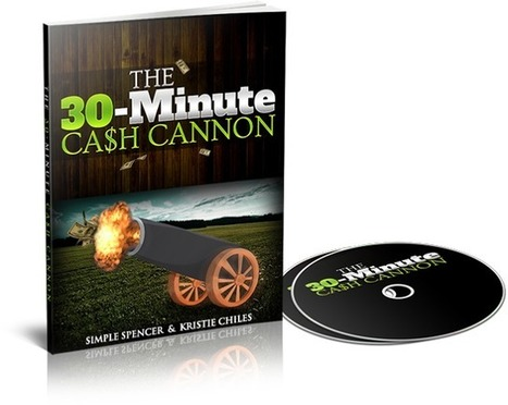 30minute cash cannon   30minute cash cannon!!! Finally, a PROVEN and TESTED formula that will...   Scoop.it