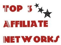 Top 3 affiliate networks one has to join - Way2earning.com | Affiliate Marketing and How To Do Well | Scoop.it