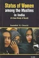 Status of Women Amoung the Muslims in India: A Case Study of Surat (Hardcover) | arpita2960 | Scoop.it