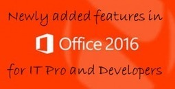 Newly Added Features in Office 2016 for IT Pro and Developers | Office 365 Services | Scoop.it