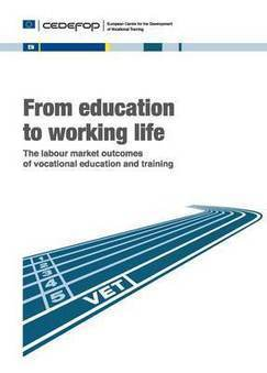 "Cedefop Publication – ""From education to working life"" considers labour markets for young people in Europe 
