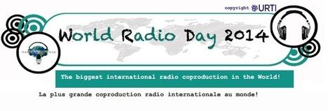 WRD13 - World Radio Day | Média des Médias: Radio, TV, Presse & Digital. Actualités Pluri médias. | Scoop.it