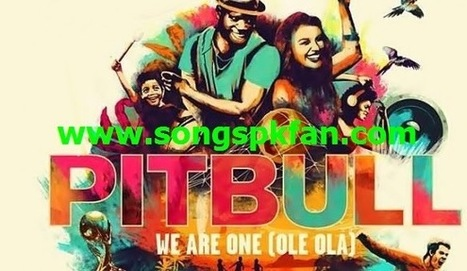 We Are One - (Ole Ole) Video Song Download FIFA OFFICIAL Video Song Brazil (2014) - Songs PK Fan | Songspkfan.com | Scoop.it
