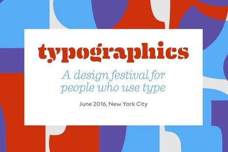 Typographics vuelve, en su edición de 2016, a llenar New York de tipografía | El Mundo del Diseño Gráfico | Scoop.it