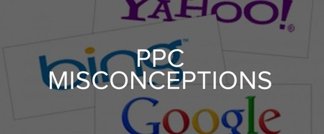 Common Misconceptions About Pay Per Click Advertising | SEO, Social Media & PPC | Scoop.it