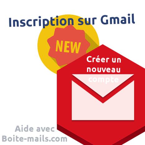 Google Mail : Inscription gratuite à Gmail | Boite Mail | Scoop.it