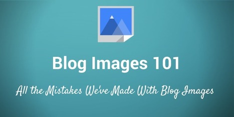 How to Optimize Blog Images for Social Posts | Social Media Strategies | Scoop.it