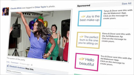 Dove Lets Women Give Facebook Advertising a Makeover | Kitty news | Scoop.it