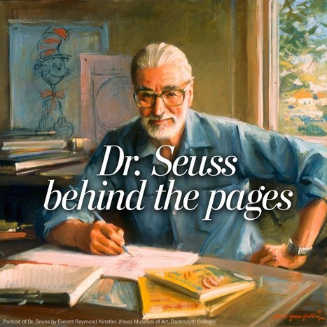 Who was Dr. Seuss?: How a rebellious frat boy reinvented children's literature | TalentCircles | Scoop.it