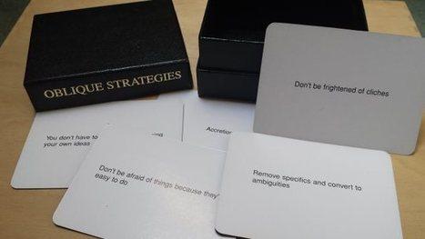 Brian Eno's Oblique Strategies Cards Break Down Creative Blocks   Art of Hosting   Scoop.it