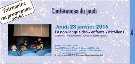 Conférence du jeudi : La non-langue des « enfant d'Italiens, le 28 janvier à Albertville | TICE et italien - AU FIL DU NET | Scoop.it