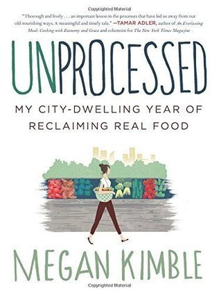 What It's Like To Go A Year Without Processed Food | Vertical Farm - Food Factory | Scoop.it