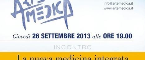 26 settembre: incontro La Nuova Medicina Integrata | BIO medicina integrata | Scoop.it