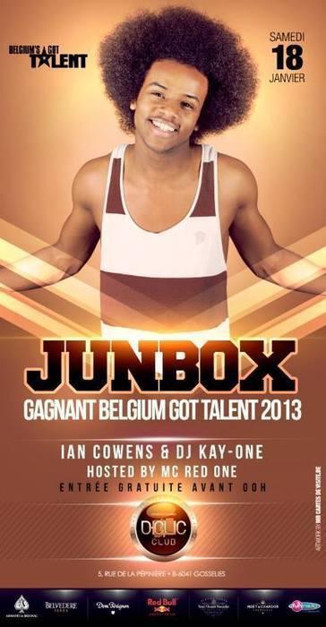 Sat 18.01.2014 • JUNBOX (GAGNANT BELGIUM GOT TALENT) • D-Clic Club (Gosselies) | CHRONYX.be : we love to party ! | Scoop.it