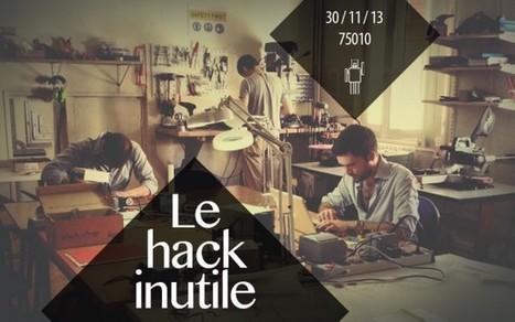 Le Hack Inutile #1, 30/11/13 - @ ArtLab / digitalarti   Digital Creativity & Transmedia   Scoop.it
