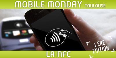 Mobile Monday Toulouse : 1ère édition sur la NFC – 4 avril 2011 : La Cantine | Toulouse networks | Scoop.it