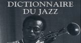 Nouveau dictionnaire du jazz | Jazz Buzz | Scoop.it
