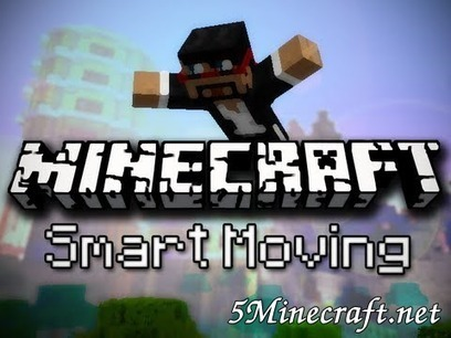 Smart Moving Mod 1.7.2/1.7.3 | minecraft 1.7.2 smart moving | Scoop.it