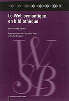 Le Web sémantique en bibliothèque [texte imprim... | Bibliothèque hybride | Scoop.it