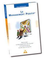 Publications autour du Management Positif®   Management Positif   Scoop.it