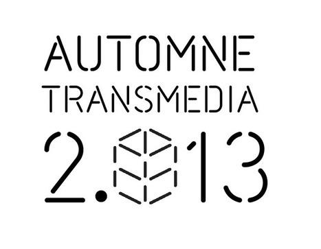 Le programme de l'Automne Transmédia 2.013 est en cours ... - Primi | Storytelling Communication narrative Marques et entreprises | Scoop.it