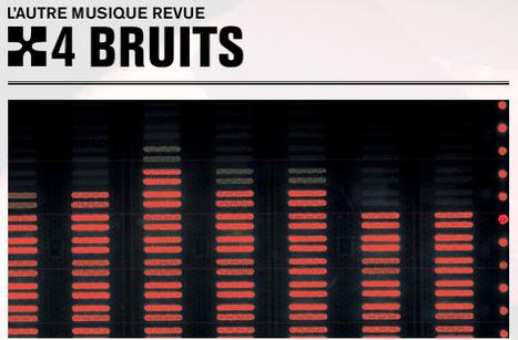 Revue : L'Autre Musique n°4 - Bruits | Le Cresson veille et recherche | Scoop.it