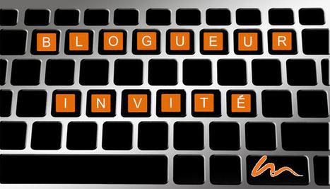 La technique des blogueurs invités pour votre référencement naturel (SEO) | Présence 2.0 | Scoop.it