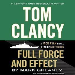 Full Force and Effect: Jack Ryan Novel | Tom Clancy Audiobook | Free Audio Books | Scoop.it