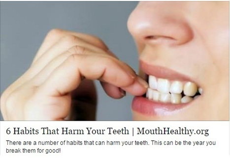 6 Habits That Harm Your Teeth (And How to Break Them) | Aesthetic Dental Arts PC | Dental | Scoop.it