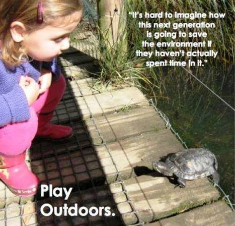 Play Outside! Twelve Ways to Health, Happiness, Intelligence, and ... | Creativity, Gender & the Authenic Self | Scoop.it