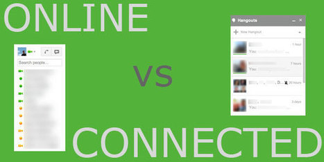 Google Hangouts: Online vs Connected | Nick Rock | GooglePlus Expertise | Scoop.it