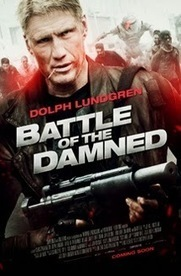 Battle of the Damned (2014) Review - Weird Angles | English Movie Reviews | Scoop.it