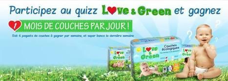 DIGILOWCOST » Gagnez 1 Mois de couches avec Love & Green | Web Digital Social Lowcost | Scoop.it
