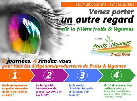 Réservez votre place à la Convention Fruits et Légumes d'Aquitaine 2013 | Fruits et Légumes d'Aquitaine | Scoop.it