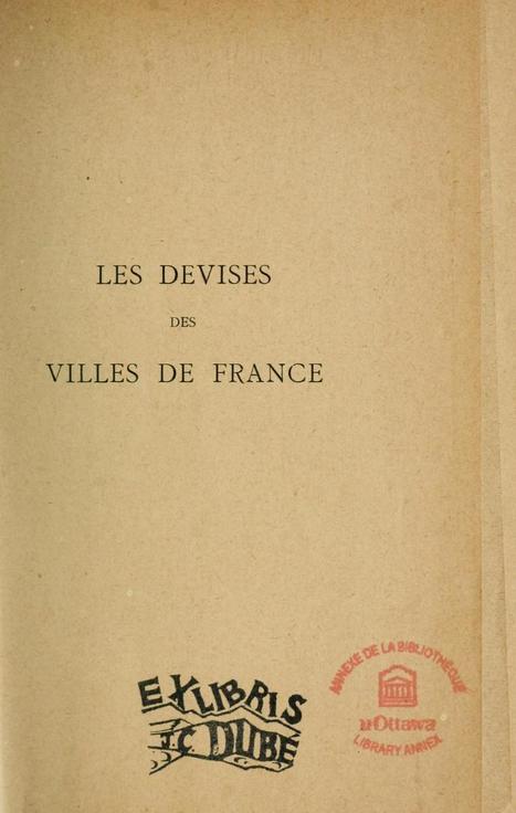 Les devises des villes de France : leur origine... | Twittérature et littérature comparée (multilingue) | Scoop.it