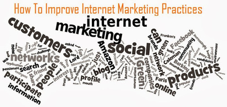 How To Improve Internet Marketing Practices | SEO Practices | Scoop.it