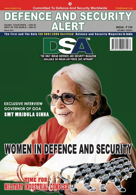 ** DSA March 2015 Issue is Online ** -- Women in Defence and Securit --  For more click here: http://www.dsalert.org/women-in-defence-security | Defence News Magazine in India-DSA | Scoop.it