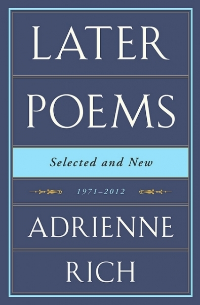When a Couplet Caught Fire—The Poetry of Adrienne Rich reviewed by Eavan Boland | The Irish Literary Times | Scoop.it