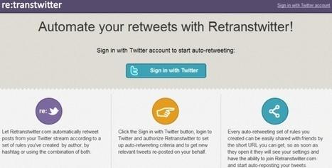 #Retranstwitter, el servicio que te ayuda a automatizar tus retuits. #RedesSociales   Management & Leadership   Scoop.it