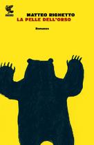 La pelle dell'orso letto da Omar di Monopoli | Sugarpulp | Scoop.it