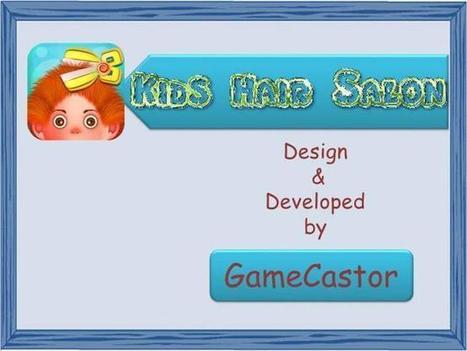 Kids Hair Salon - Fun And Addictive Kids Game Ppt Presentation | Mobile Application Development | Scoop.it