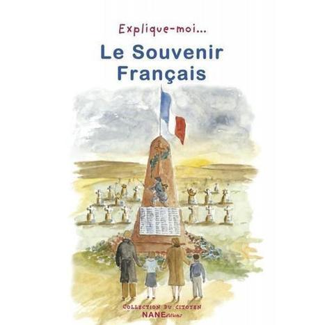 Découvrez le Souvenir français expliqué aux jeunes | Souvenir français | Scoop.it