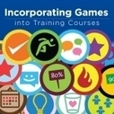 5 Best Practices for Incorporating Games into Training Courses | Instructional Design Portal | Scoop.it