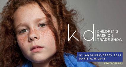 Kid, un nouveau salon parisien de mode enfantine | Veille, actualités et tendances pour tous les passionnés de mode, d'art et de design | Scoop.it